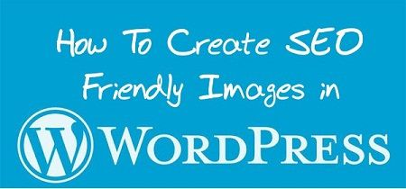 How To Create SEO Friendly Images
